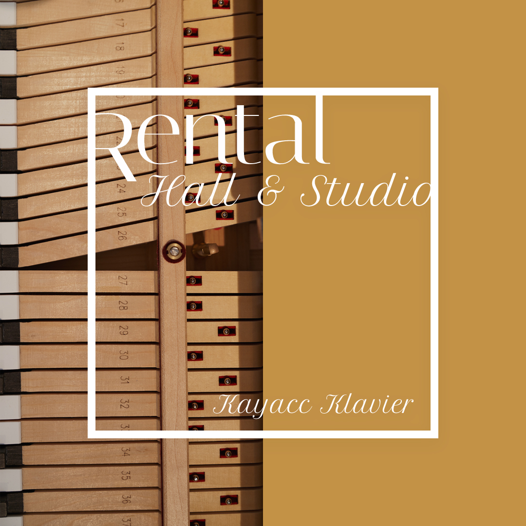 Rental Hall & Studio Kayacc Klavier